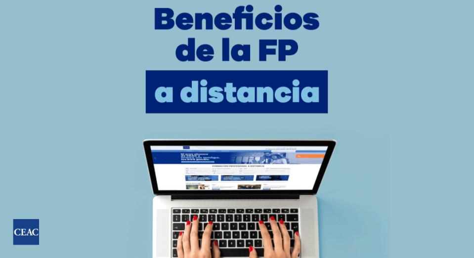 CEAC Empleo - Beneficios de la FP a distancia